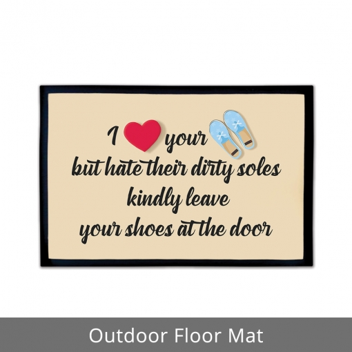 Leave Your Shoes Outdoor Floor Mats