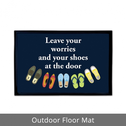 Leave Your Worries Outdoor Floor Mats