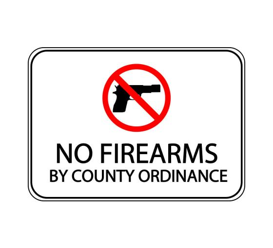 No Firearms By County Ordinance Sign