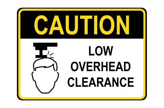 OSHA CAUTION Low Overhead Clearance Sign