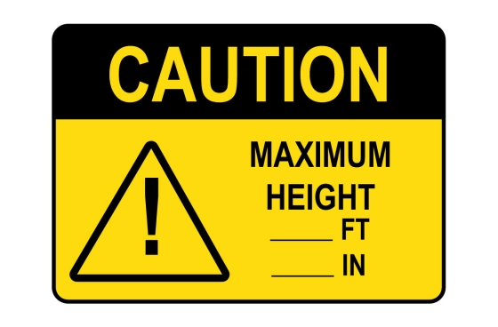 OSHA CAUTION Maximum Height ft in Sign