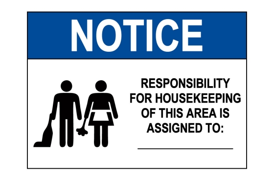 OSHA NOTICE Responsibility For housekeeping Area Sign
