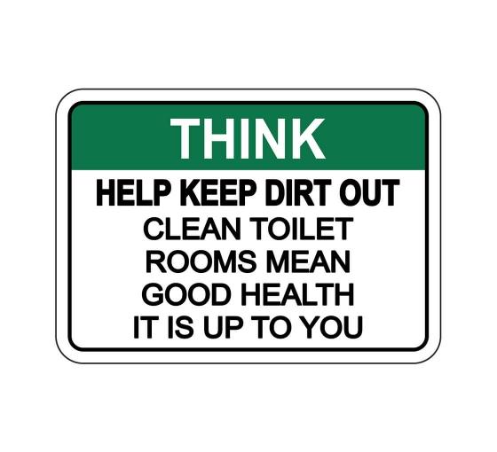 OSHA THINK Help Keep Dirt Out Sign
