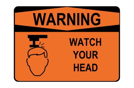 OSHA WARNING Watch Your Head Sign