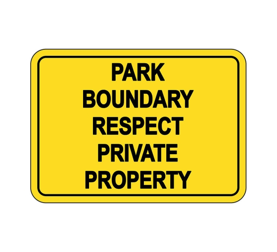Park Boundary Respect Private Property Sign
