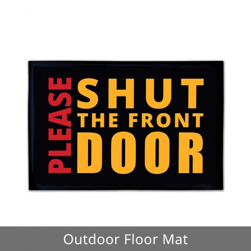 Please Shut The Front Door Outdoor Floor Mats