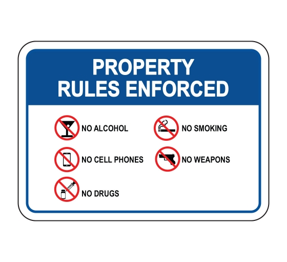 Property Rules Enforced No Alcohol Drugs Smoking Sign