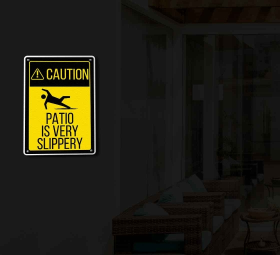 Reflective Caution Patio Signs