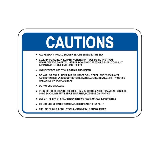 Spa Rules Caution Sign