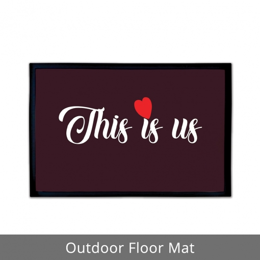 This Is Us Outdoor Floor Mats
