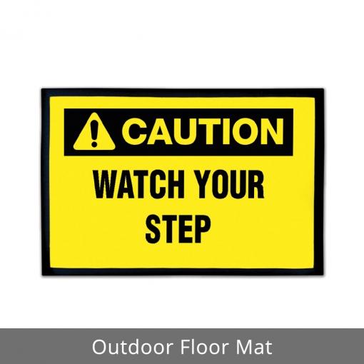 Watch Your Step Outdoor Floor Mats