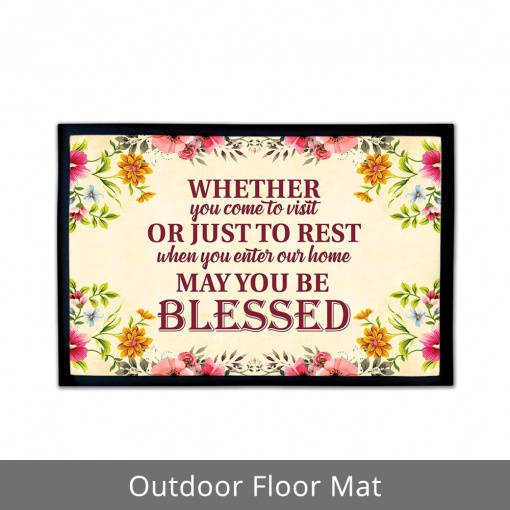 Whether You Come To Visit Outdoor Floor Mats