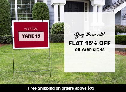 Yard Signs at 15% Off!